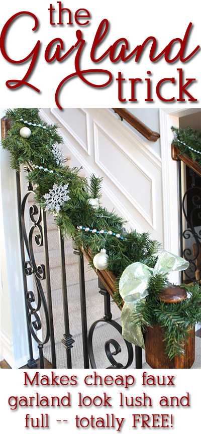 Awesome tips! No more cheapo thin garland!!