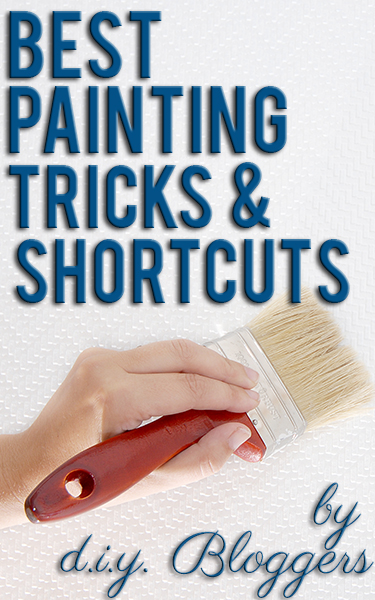 Best painting tricks and shortcuts from top DIY bloggers