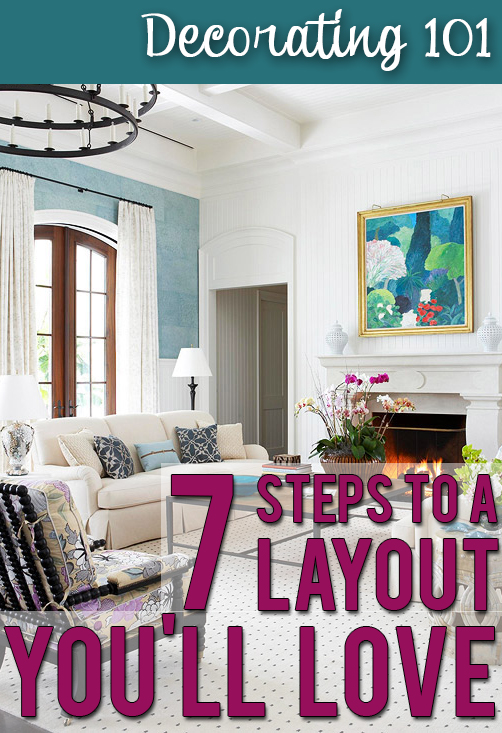 Easy steps to laying out your furniture like a designer would!
