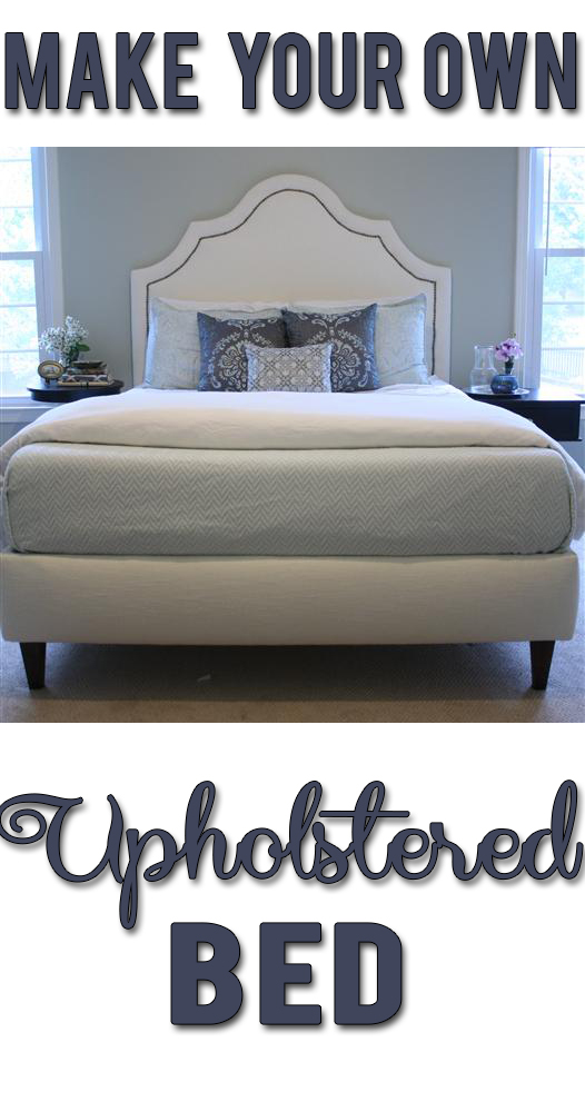 Stunning How to make your own DIY upholstered bed Complete guide with materials costs and