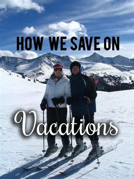 Tips for saving on vacation expenses!