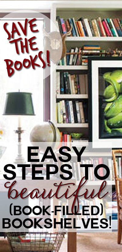 simple steps to decorating your bookshelves with actual books like a designer - How To Decorate Bookshelves